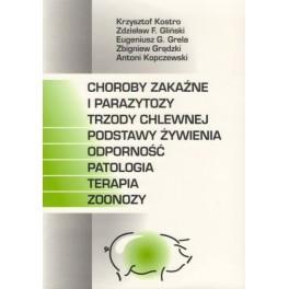 Choroby zakaźne i parazytozy trzody chlewnej Podstawy żywienia,odporność,patologia,terapia,zoonozy
