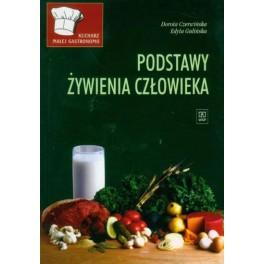 Kucharz małej gastronomii. Podstawy żywienia człowieka Podręcznik dla zasadniczej szkoły zawodowej