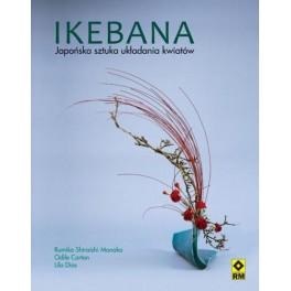 Ikebana Japońska sztuka układania kwiatów