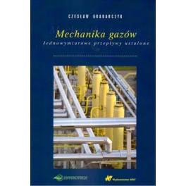 Mechanika gazów Jednowymiarowe przepływy ustalone