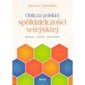 Oblicza polskiej spółdzielczości wiejskiej geneza - rozwój - przyszłość