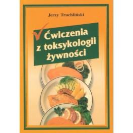 Ćwiczenia z toksykologii żywności
