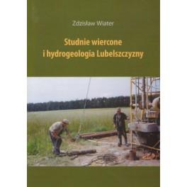 Studnie wiercone i hydrogeologia Lubelszczyzny