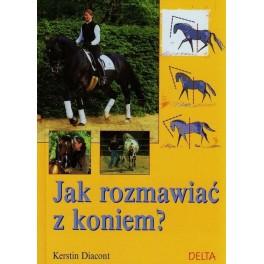 Jak rozmawiać z koniem?