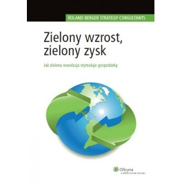 Zielony wzrost zielony zysk Jak zielona rewolucja stymuluje gospodarkę