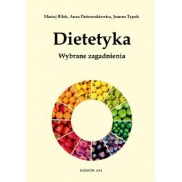 Dietetyka Wybrane zagadnienia