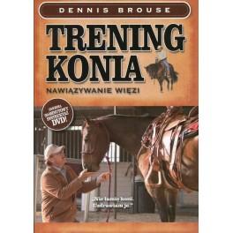 Trening konia Nawiązywanie więzi. Książka z płytą DVD