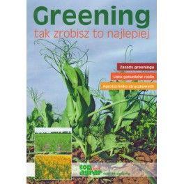 Greening tak zrobisz to najlepiej