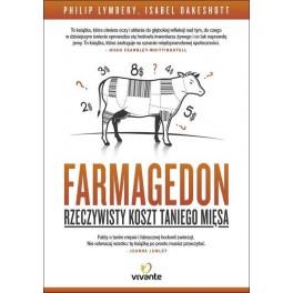 Farmagedon Rzeczywisty koszt taniego mięsa
