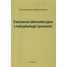 Ćwiczenia laboratoryjne z toksykologii żywności