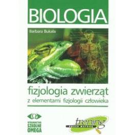 Biologia Fizjologia zwierząt z elementami fizjologii człowieka Trening przed maturą
