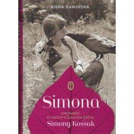 Simona Opowieść o niezwyczajnym życiu Simony Kossak