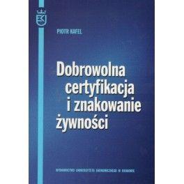 Dobrowolna certyfikacja i znakowanie żywności