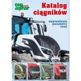 Katalog ciągników Wyposażenie, parametry, ceny