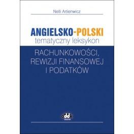 Angielsko-polski tematyczny leksykon rachunkowości, rewizji finansowej i podatków
