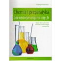 Chemia i preparatyka barwników organicznych