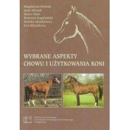 Wybrane aspekty chowu i użytkowania koni