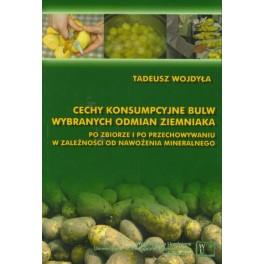 Cechy konsumpcyjne bulw wybranych odmian ziemniaka po zbiorze i po przechowywaniu w zależności od nawożenia mineralnego