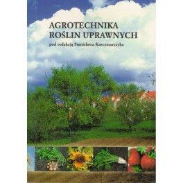 Agrotechnika roślin uprawnych