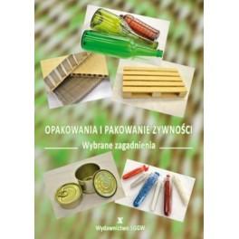 Opakowania i pakowanie żywności  Wybrane zagadnienia