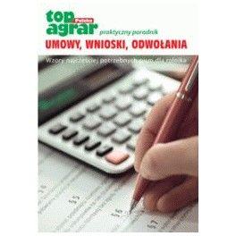 Umowy, wnioski, odwołania Wzory najczęściej potrzebnych pism dla rolnika