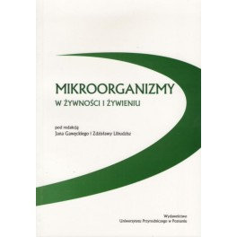 Mikroorganizmy w żywności i żywieniu
