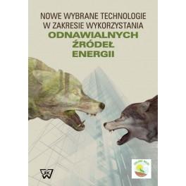 Nowe wybrane technologie w zakresie wykorzystania odnawialnych źródeł energii