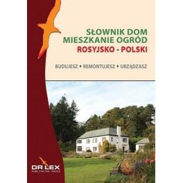 Słownik Dom Mieszkanie Ogród rosyjsko-polski