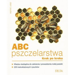 ABC pszczelarstwa krok po kroku