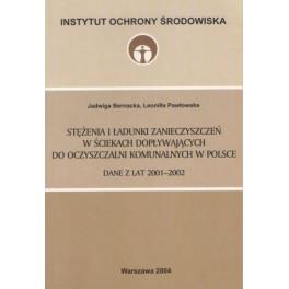 Stężenia i ładunki zanieczyszczeń w ściekach dopływających do oczyszczalni komunalnych w Polsce : Dane z lat 2001-2002