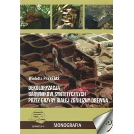 Dekoloryzacja barwników syntetycznych przez grzyby białej zgnilizny drewna