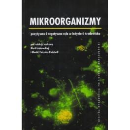 Mikroorganizmy pozytywna i negatywna rola w inżynierii środowiska