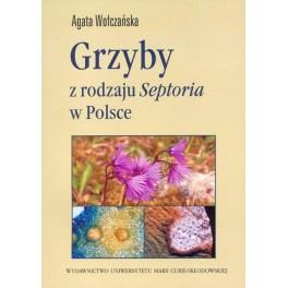 Grzyby z rodzaju Septoria w Polsce