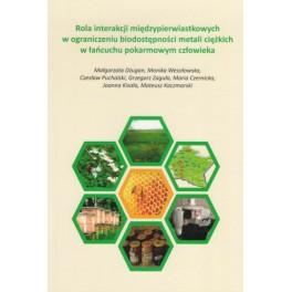 Rola interakcji międzypierwiastkowych w ograniczeniu biodostępności metali ciężkich w łańcuchu pokarmowym człowieka