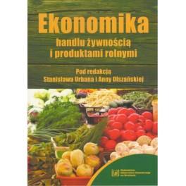 Ekonomika handlu żywnością i produktami rolnymi