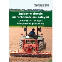 Zmiany w obrocie nieruchomościami rolnymi Dowiedz się, jak kupić lub sprzedać grunt rolny