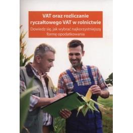 VAT oraz rozliczanie ryczałtowego VAT w rolnictwie