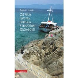 Czas wolny, turystyka i rekreacja w perspektywie socjologicznej