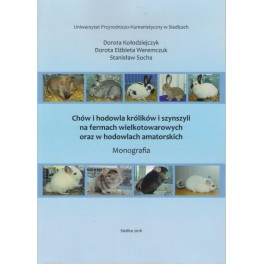 Chów i hodowla królików i szynszyli na fermach wielkotowarowych oraz w hodowlach amatorskich