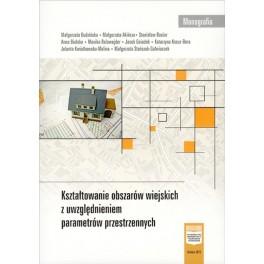 Kształtowanie obszarów wiejskich z uwzględnieniem parametrów przestrzennych