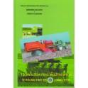 Technologia prac maszynowych w rolnictwie ekologicznym