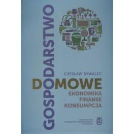 Gospodarstwo domowe Ekonomika, finanse, konsumpcja
