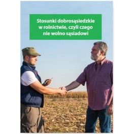 Stosunki dobrosąsiedzkie w rolnictwie czyli czego nie wolno sąsiadowi