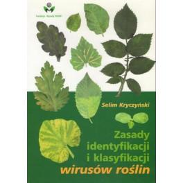 Zasady identyfikacji i klasyfikacji wirusów roślin