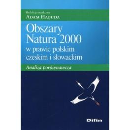 Obszary Natura 2000 w prawie polskim czeskim i słowackim Analiza porównawcza