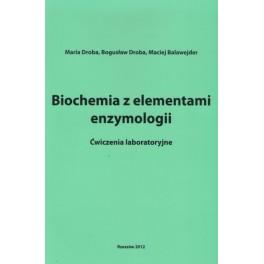 Biochemia z elementami enzymologii Ćwiczenia laboratoryjne