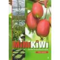 MiniKiwi uprawa w warunkach Polski