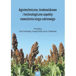 Agrotechniczne, środowiskowe aspekty nawożenia sorga cukrowego