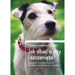Jak dbać o psy i szczenięta? Chcesz wiedzieć więcej?