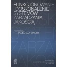 Funkcjonowanie i doskonalenie systemów zarządzania